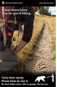 a bear doesn't care how far you are hiking, Carry bear spray. Know how to use it. NPS poster