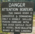 Snake river warning sign at end of Cattleman's bridge road: