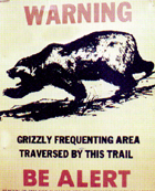 grizzly warning sign: