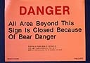 NPS sign closed bear danger: