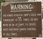 sign King's River is dangerous:
