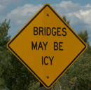sign bridges may be icy: