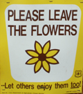 sign please leave the flowers: