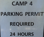 sign that says camp 4 parking permit required 24 hours