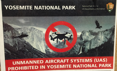 poster that says unmanned aircraft systems prohibited in Yosemite National Park