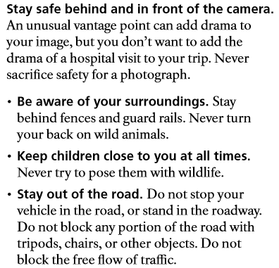 Stay safe behind and in front of the camera.