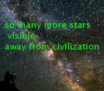 so many more stars vsible away from civlization 150 pixels