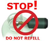 sign says STOP! and has photo of single use propane tank being refilled